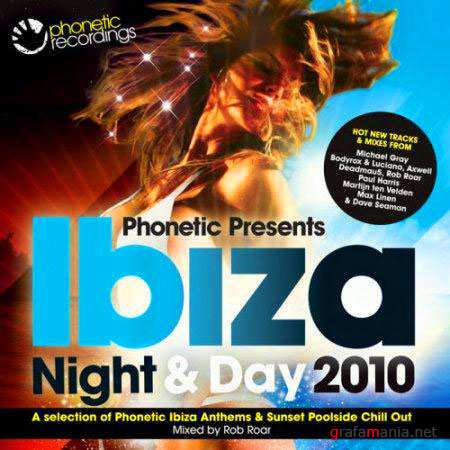 VA - Phonetic presents Ibiza Night & Day (27 july 2010)