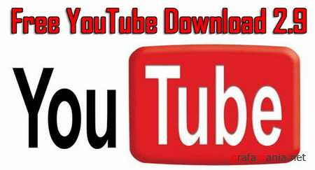 Free YouTube Download 2.9