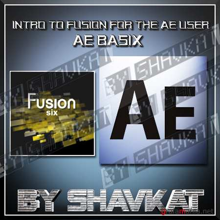 Intro To Fusion For The After Effects User – AE Basix