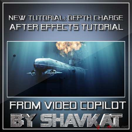 NEW TUTORIAL from VIDEO COPILOT: Depth Charge