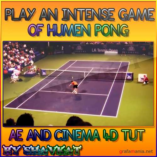Play An Intense Game Of Human Pong - Cinema 4D and After Effects Tutorial