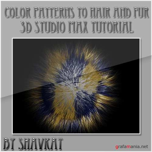 Color patterns to Hair and Fur & Video in 3Ds Max