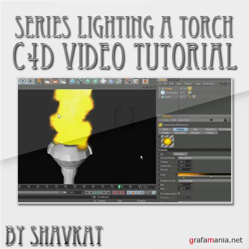 Animation Series Lighting a Torch in Cinema 4D