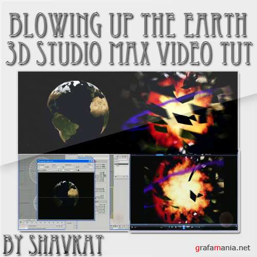 Blowing up the Earth in 3D studio max