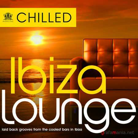 VA Chilled Ibiza Lounge By DJ Juan Perez (11.09.2010)