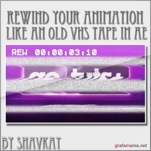 Rewind Your Animation Like An Old VHS Tape