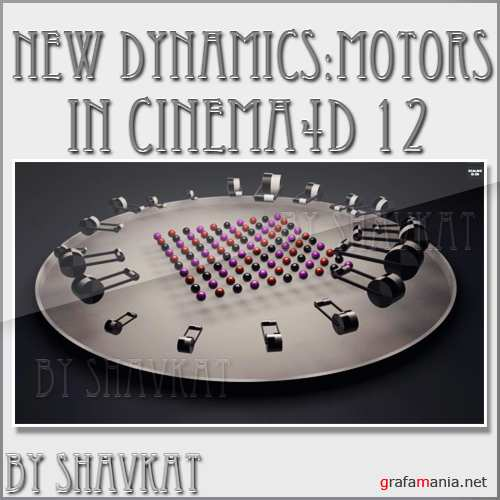 New Dynamics In Cinema 4D 12: Motors