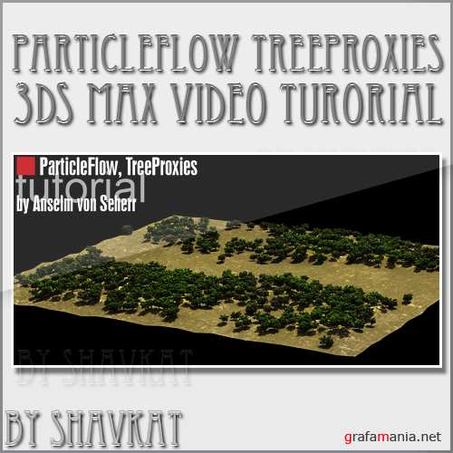 ParticleFlow TreeProxies - 3Ds max tutorial