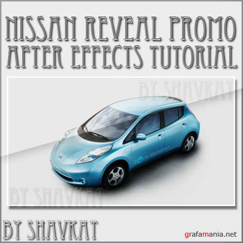 Nissan Reveal Promo - After Effects Tutorial