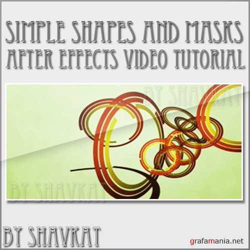 How To Use Simple Shapes and Masks to Make an Entire Animation