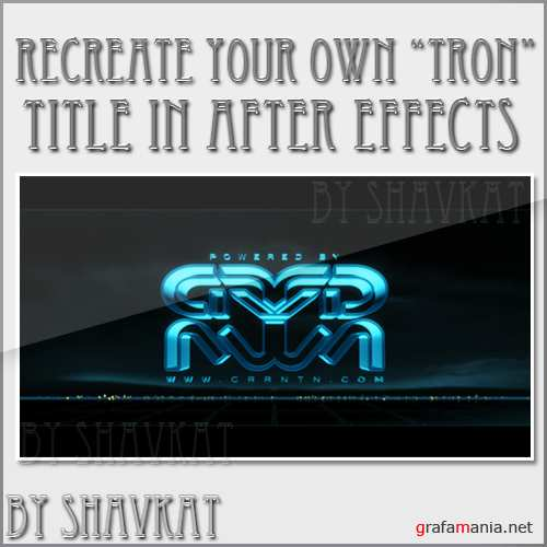 "Recreate Your Own ""Tron"" Title Opener – CG Part In Cinema 4D and After Effects"