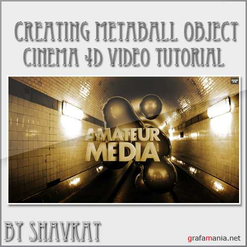 Metaball object in Cinema 4D Tutorial by Alex
