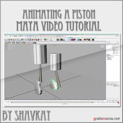 Animating a Piston with Maya.
