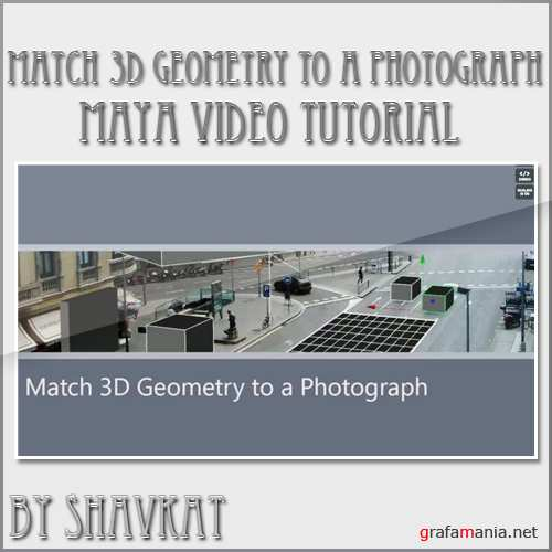 Match 3D Geometry to a Photograph in Maya