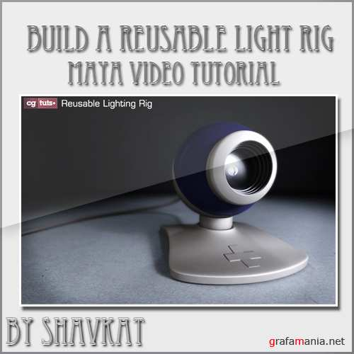 Build a Reusable Light Rig in Maya ...
