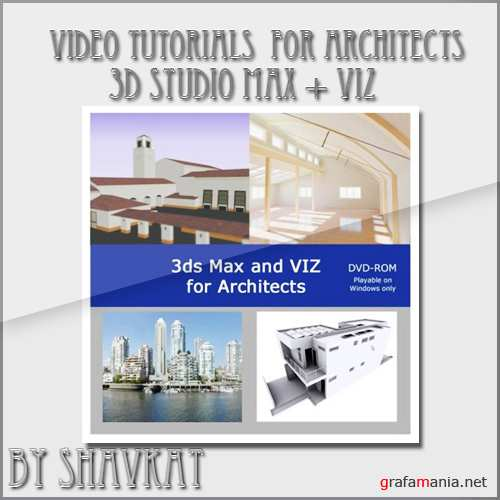 3ds Max & VIZ for Architects