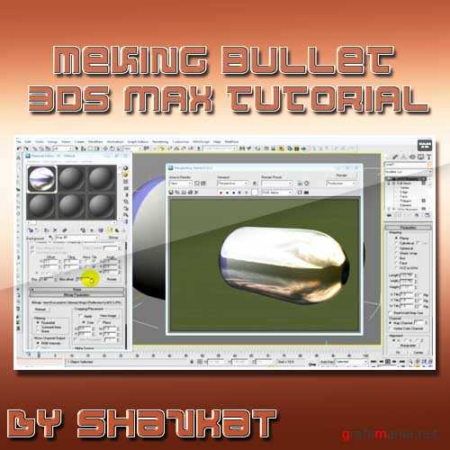Making Bullet in 3D Studio Max