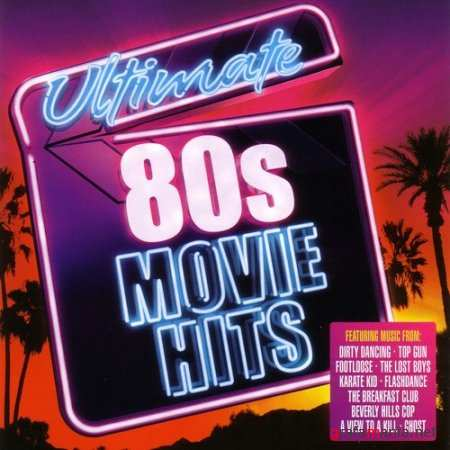 Ultimate 80s Movie Hits (2010)