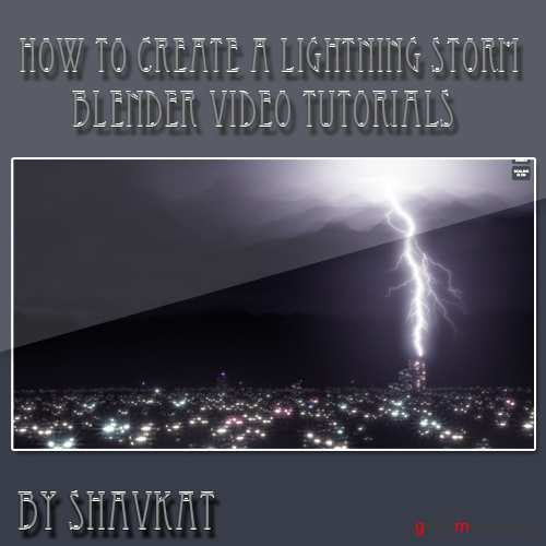 How to Create a realistic Lightning Storm