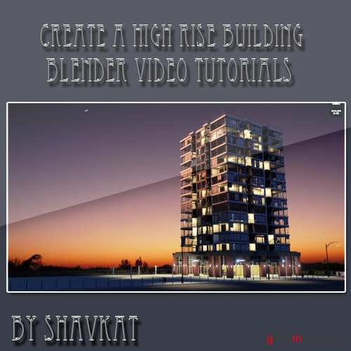 Create a High Rise Building in Blender