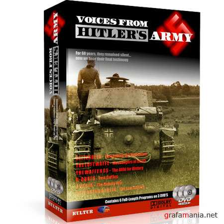 WWII Голоса гитлеровской армии / Voices from Hitler's Army - 6 серий (DVDRip)