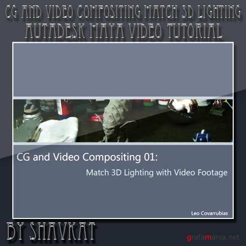 CG and Video Compositing Match 3D Lighting with Video Footage