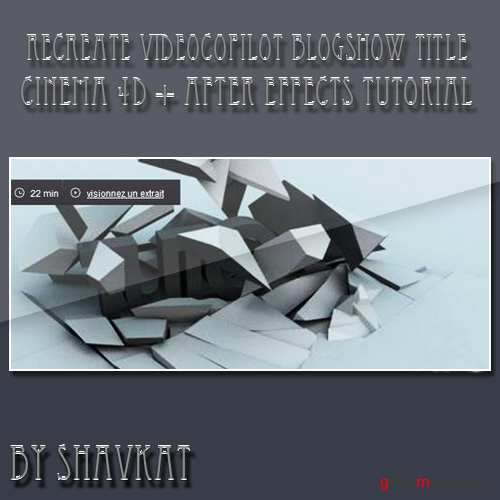 Recreate Videocopilot Blogshow Title  in Cinema 4D and After Effects