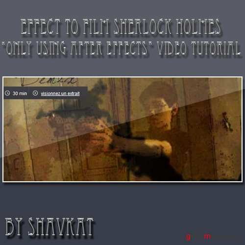 Sherlock Holmes End Effect using only After Effects