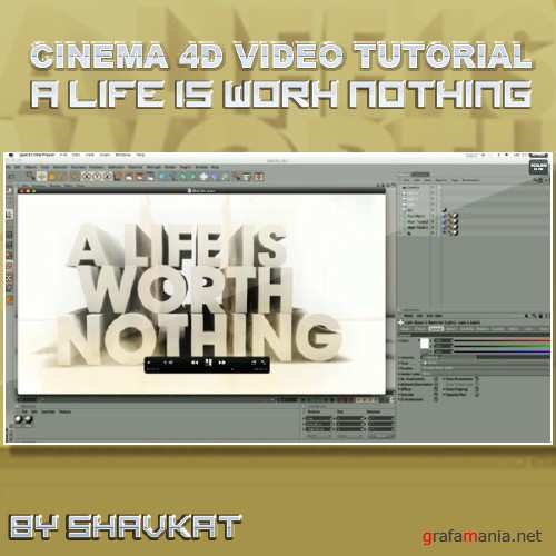 A Life is worh Nothing (Cinema 4D Tutorial)