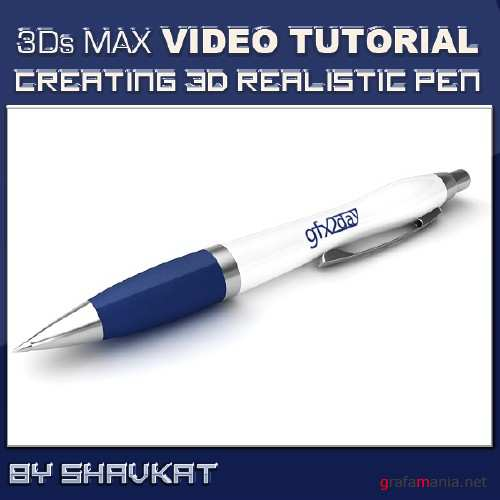 Creating 3D Realistic Pen in 3Ds MAx