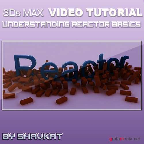 Understanding Reactor Basics in 3Ds MAX