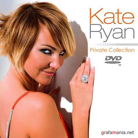Kate Ryan - Private Collection 2001-2009 (2009/DVD5)