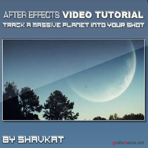 Track A Massive Planet Into Your Shot in After Effects