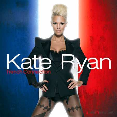 Kate Ryan - French Connection (2009/FLAC)