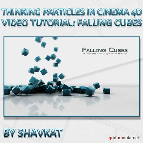 Thinking Particles in Cinema 4D - Video tutorial Falling Cubes