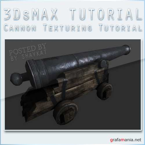 Cannon Texturing  in 3Ds MAX and Photoshop Tutorial