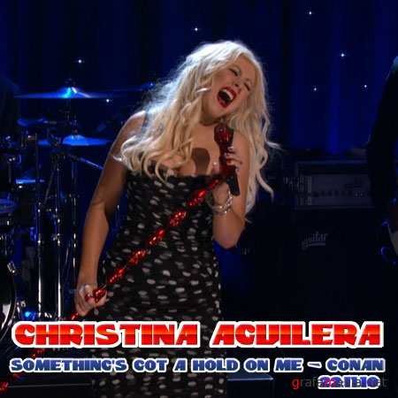 Christina Aguilera - Something's Got A Hold On Me - Conan 22.11.2010 (HDTV/1080)