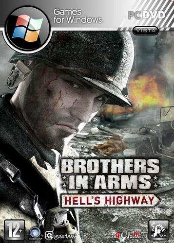 Brothers In Arms. Hells Highway (2008/RUS/RePack by Spieler)