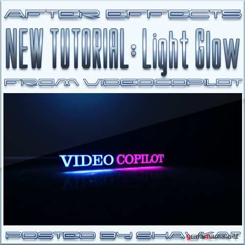 After effects Tutorial From Video Copilot - Light Glow