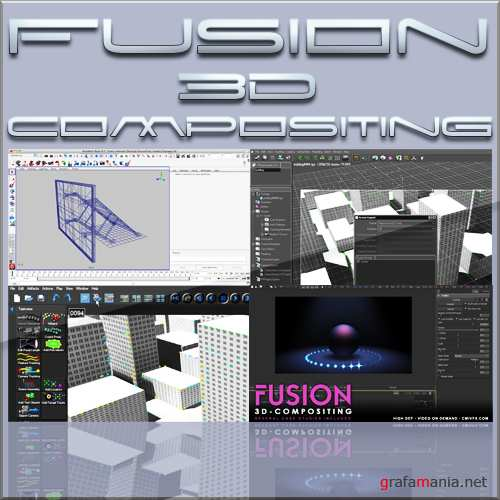 Cinema 4D, Maya, Boujou, PFTrack and Fusion 3D Compositing
