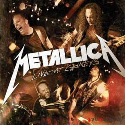 Metallica - Live At Grimeys (2010) FLAC