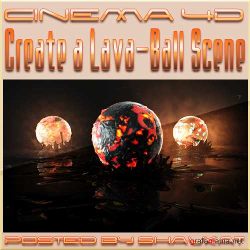 Create a Lava-Ball Using Cinema4D