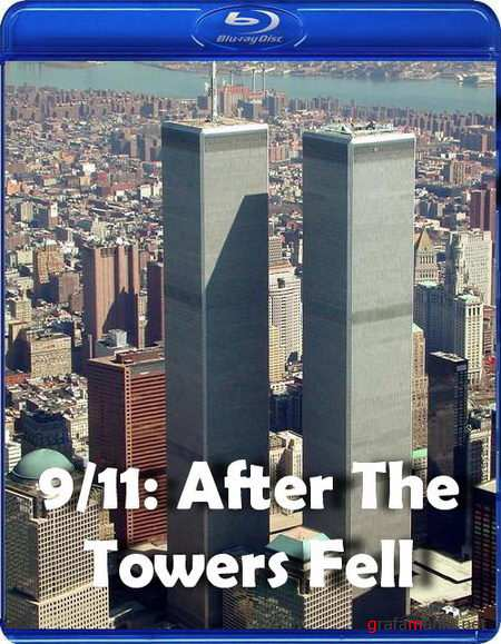 11 ��������: ����� ����� ����� / 9/11: After The Towers Fell (2010) HDTVRip 720p