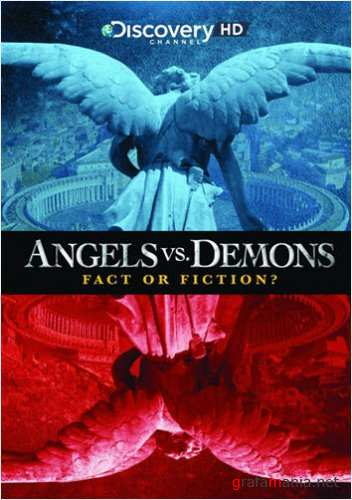 ������ � ������. ����� ��� �������? / Angels Vs. Demons - Fact Or Fiction? (2009) HDTVR