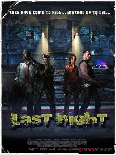 Last Night 1.3 Left 4 Dead (RUS/MOD/2010)