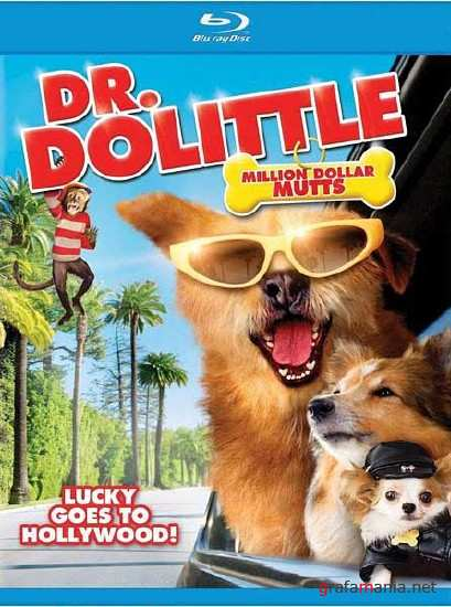 Доктор Дулиттл 5 / Dr. Dolittle: Million Dollar Mutts (2009/HDRip)