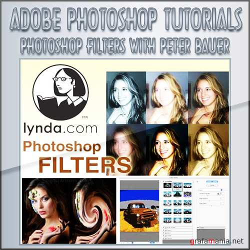 lynda.com - Photoshop Filters with Peter Bauer