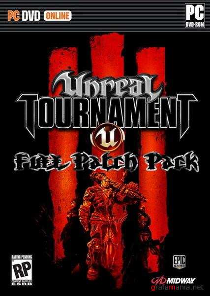 Unreal Tournament III Full Patch Pack (2010/PC/RUS/ENG/ADDON)