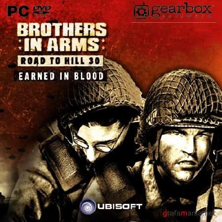 Brothers in Arms: Road to Hill 30 + Earned in Blood (2005/RUS/Rip by MOP030B)