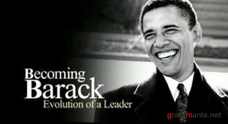 ����������� ������ / Becoming Barack (2009) IPTVRip
